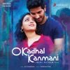 O Kadhal Kanmani Original Motion Picture Soundtrack