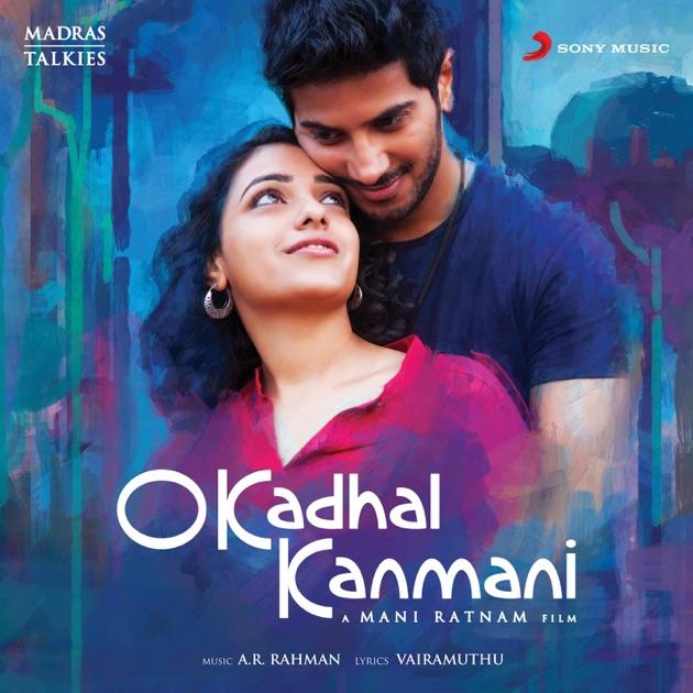O Kadhal Kanmani (Original Motion Picture Soundtrack) by A. R. Rahman