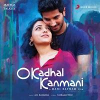 O Kadhal Kanmani (Original Motion Picture Soundtrack) - A. R. Rahman, Aaryan Dinesh Kanagaratnam, Darshana & Shashaa Tirupati