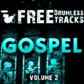 Free Drumless Tracks: Gospel, Vol. 2 - EP