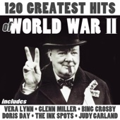 120 Greatest Hits of World War II
