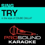 Try (In the Style of Colbie Caillat) [Karaoke with Background Vocal]