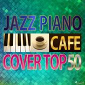 カフェで流れるJAZZ COVER TOP50