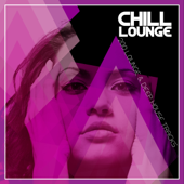 Chill Lounge - 200 Lounge & Deep House Tracks
