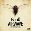 Rank 1 - Airwave (21st Century Edit)