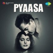 Pyaasa (Original Motion Picture Soundtrack)