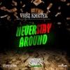 Never Stay Around - Single, 2015