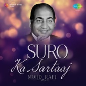 Suro Ka Sartaaj - Mohd. Rafi