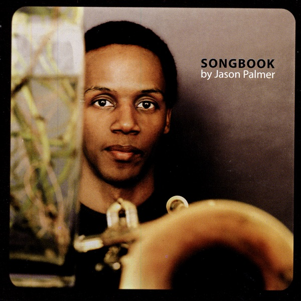 Songbook Jason Palmer Greg Osby  Ravi Coltrane CD cover