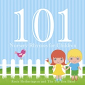 101 Nursery Rhymes for Children (feat. The Toy Box Band)