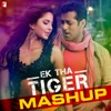 Ek Tha Tiger - Mashup (From