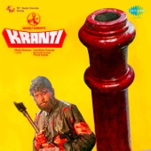 Kranti (Original Motion Picture Soundtrack)