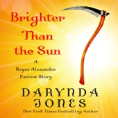 Darynda Jones - Brighter than the Sun (Unabridged)  artwork
