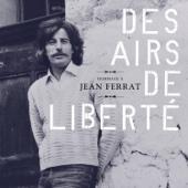 Hommage à Jean Ferrat: Des airs de liberté