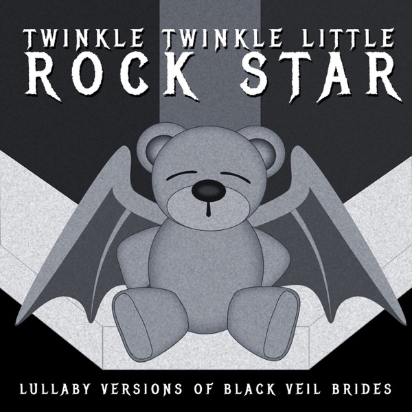 Lullaby Versions of Black Veil Brides Twinkle Twinkle Little Rock Star CD cover