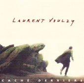 Never More - Laurent Voulzy