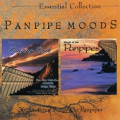 Panpipe Moods: Essential Collection - 36 Soothing Songs On Panpipes