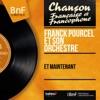 Et maintenant (Mono Version) - EP, Franck Pourcel and His Orchestra