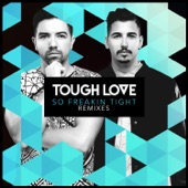 Tough Love - So Freakin Tight (Westfunk Mix)