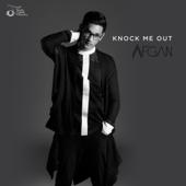 Knock Me Out - Afgan