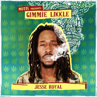 Jesse Royal - Gimmie Likkle/Finally