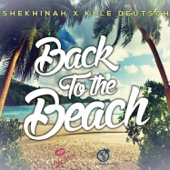 Back To the Beach (Shekhinah X Kyle Deutsch) - Shekhinah & Kyle Deutsch