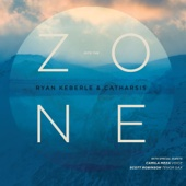 Into the Zone - Ryan Keberle & Catharsis