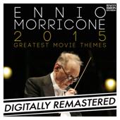 Ennio Morricone 2015: Greatest Movie Themes