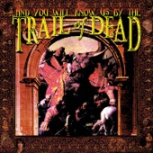 ...And You Will Know Us By the Trail of Dead cover art