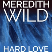 Meredith Wild - Hard Love: The Hacker Series #5 (Unabridged)  artwork