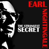 Earl Nightingale: The Strangest Secret