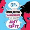 David Guetta & Glowinthe... - Ain't A Party