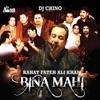 Bina Mahi feat DJ Chino