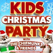 Kids Christmas Party with The Chipmunks & Friends - Childrens Favourite Xmas Hits & Songs (Deluxe Party Version)