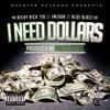 I Need Dollars - Single, Richy Rich 718, JamMasterJaySon & Aloe Blacc