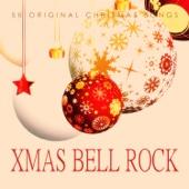 Xmas Bell Rock - 50 Original Chrismas Songs