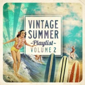 Vintage Summer Playlist, Vol.2 (feat. Karen Souza, The Cooltrane Quartet, Ituana, Dual Sessions, Stella Starlight Trio, Michelle Simonal, Freedom Dub, Sarah Menescal, Mandy Jones, Amazonics, Anakelly & Urban Love)