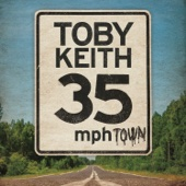 Toby Keith - 35 mph Town  artwork