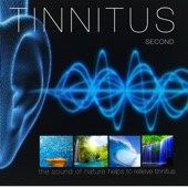 Tinnitus Second - The Sound of Nature to Helps to Relieve Tinnitus