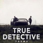True Detective Theme