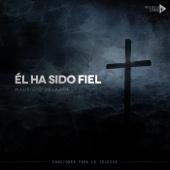 Él Ha Sido Fiel - EP