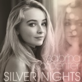 Silver Nights - Sabrina Carpenter Cover Art