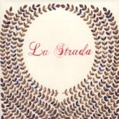 Love You All Along - La Strada
