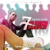7Eleven - Dexta Daps