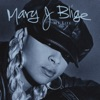 My Life (Bonus Track), Mary J. Blige