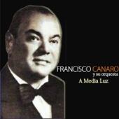 A Media Luz (feat. Orquesta De Francisco Canaro)