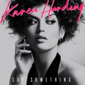 Karen Harding - Say Something (Zac Samuels Mix)