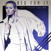 Beg For It (Remixes) [feat. Mo] - EP