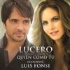 Quién Como Tú (feat. Luis Fonsi) - Single, Lucero