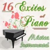 16 Éxitos al Piano - Música Instrumental